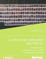 Exposition : La Nature Envahit ma ville !